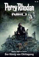 Michael Marcus Thurner: Perry Rhodan Neo 39: Der König von Chittagong ★★★★