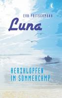 Eva Pritschmann: Luna – Herzklopfen im Sommercamp ★★★★