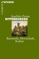 Joachim Zeune: Ritterburgen ★★★★★