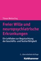 Tilman Wetterling: Freier Wille und neuropsychiatrische Erkrankungen