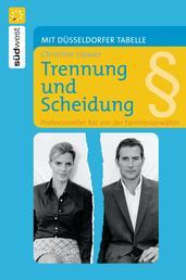 Trennung und Scheidung - Professioneller Rat von der Familienanwältin - Mit Düsseldorfer Tabelle