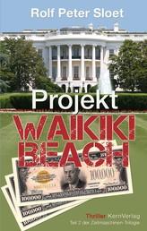 Projekt Waikiki Beach - Teil 2 der Zeitmaschinen-Trilogie