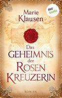 Marie Klausen: Das Geheimnis der Rosenkreuzerin ★★★