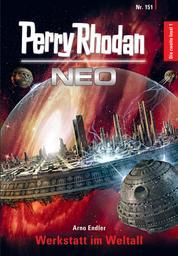 Perry Rhodan Neo 151: Werkstatt im Weltall - Staffel: Die zweite Insel