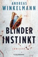 Andreas Winkelmann: Blinder Instinkt ★★★★★