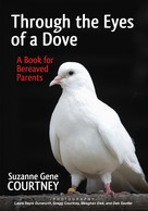 Suzanne Gene Courtney: Through the Eyes of a Dove