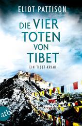 Die vier Toten von Tibet - Ein Tibet-Krimi