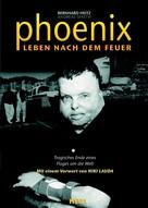 Andreas Spaeth: Phoenix - Leben nach dem Feuer ★★★★