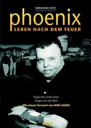 Phoenix - Leben nach dem Feuer - Tragisches Ende eines Fluges um die Welt