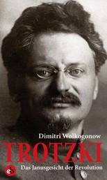 Trotzki - Das Janusgesicht der Revolution
