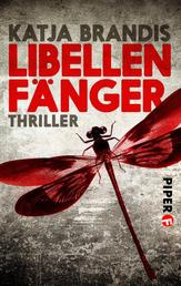 Libellenfänger - Thriller