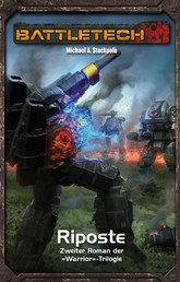 BattleTech Legenden 6 - Warrior 2 - Riposte