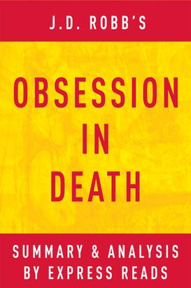 Obsession in Death by J.D. Robb   Summary & Analysis