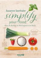 Susanne Seethaler: Simplify your food ★★★
