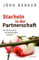 Berger Jörg: Stacheln in der Partnerschaft ★★★★★