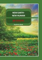 Stephanie Bunk: New Earth - New Human