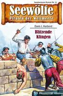 Davis J. Harbord: Seewölfe - Piraten der Weltmeere 15 ★★★★
