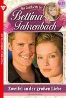 Michaela Dornberg: Bettina Fahrenbach 11 – Liebesroman ★★★★★
