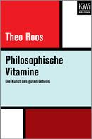 Theo Roos: Philosophische Vitamine