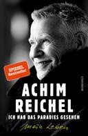 Achim Reichel: Ich hab das Paradies gesehen ★★★★