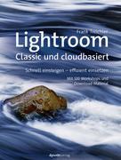 Frank Treichler: Lightroom – Classic und cloudbasiert