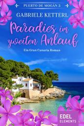 Paradies im zweiten Anlauf - Ein Gran Canaria Roman
