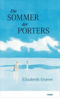 Elizabeth Graver: Die Sommer der Porters ★★★