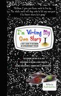 Scott Katsura: I'm Writing My Own Story - A Kid's Guide To Becoming An Extraordinary Person