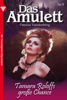 Patricia Vandenberg: Das Amulett 9 – Liebesroman ★★★★★