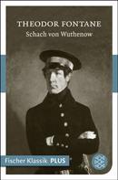 Theodor Fontane: Schach von Wuthenow ★★★★★
