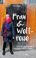 Elke Klinger: Frau und Weltreise ★★★★