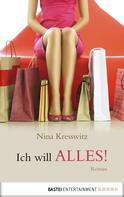 Nina Kresswitz: Ich will alles! ★★★★
