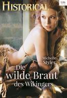 Michelle Styles: Die wilde Braut des Wikingers ★★★★