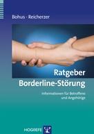 Martin Bohus: Ratgeber Borderline-Störung ★★★★★
