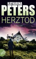 Katharina Peters: Herztod ★★★★