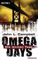 John L. Campbell: Omega Days - Die letzten Tage ★★★★