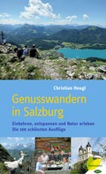 Christian Heugl: Genusswandern in Salzburg ★★★★