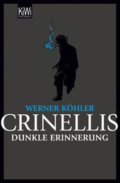 Crinellis dunkle Erinnerung - Krimi