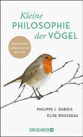 Philippe J. Dubois: Kleine Philosophie der Vögel