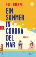 Rufi Thorpe: Ein Sommer in Corona del Mar ★★★★