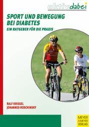 Sport und Bewegung bei Diabetes - Ein Ratgeber für die Praxis
