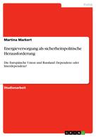 Martina Markert: Energieversorgung als sicherheitspolitische Herausforderung