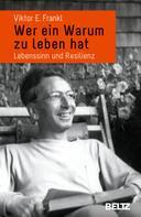 Viktor E. Frankl: Wer ein Warum zu leben hat ★★★★