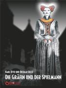 Dietmar Beetz: Die Gräfin und der Spielmann