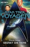Karen Haber: Star Trek - Voyager: Segnet die Tiere ★★★★★