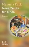 Manuela Kuck: Neue Zeiten für Linda ★★★★