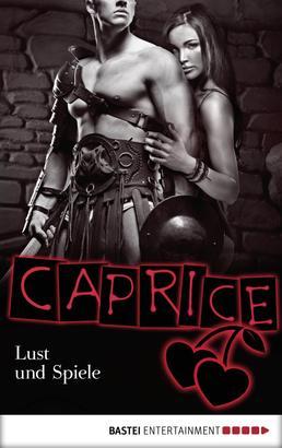 Lust und Spiele - Caprice