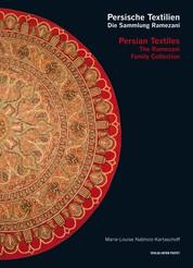 Persische Textilien. Die Sammlung Ramezani - Persian Textiles. The Ramezani Family Collection