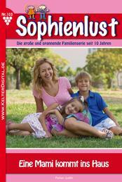 Sophienlust 103 – Familienroman - Eine Mami kommt ins Haus