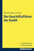 Bernd Eckardt: Der Geschäftsführer der GmbH